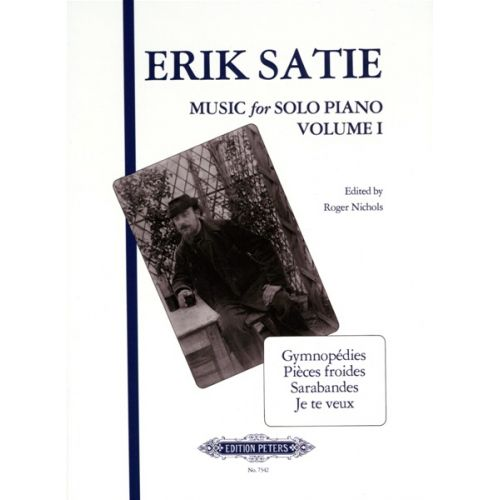 EDITION PETERS SATIE ERIC - MUSIC FOR PIANO VOL.1 - PIANO