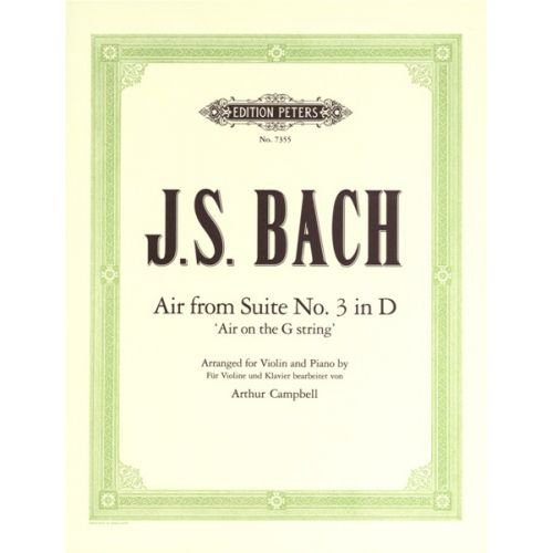 EDITION PETERS BACH JOHANN SEBASTIAN - 'AIR ON THE G STRING' FROM ORCHESTRAL SUITE NO.3 IN D - VIOLIN AND PIANO