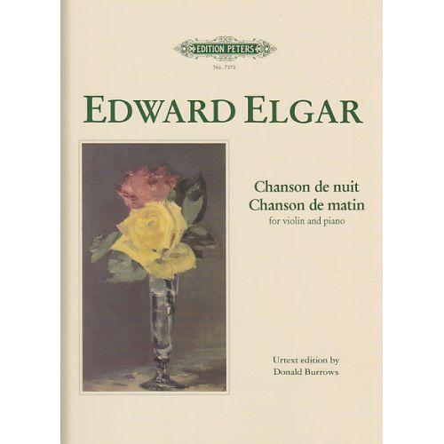 EDITION PETERS ELGAR E. - CHANSON DE MATIN, CHANSON DE NUIT - VIOLON ET PIANO