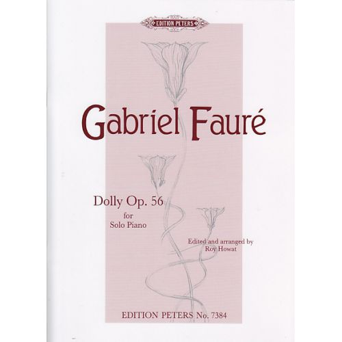 EDITION PETERS FAURE G. - DOLLY OP. 56 - PIANO