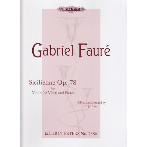 EDITION PETERS FAURE G. - SICILIENNE OP. 78 - VIOLON (ALTO) ET PIANO