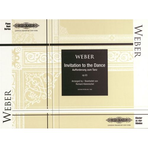 EDITION PETERS WEBER CARL MARIA VON - INVITATION TO THE DANCE - PIANO 4 HANDS