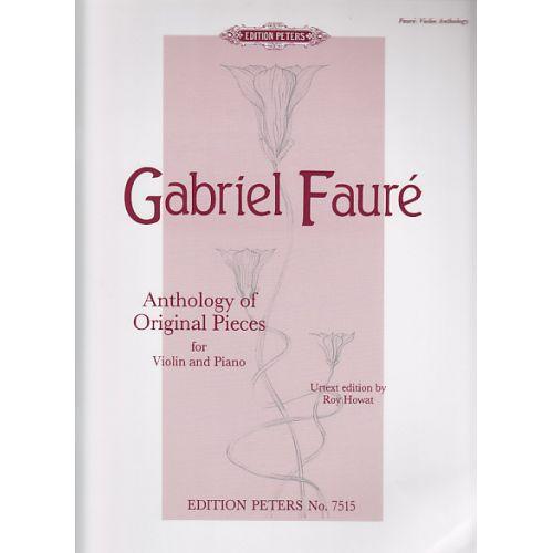 EDITION PETERS FAURE G. - ANTHOLOGY OF ORIGINAL PIECES - VIOLON ET PIANO