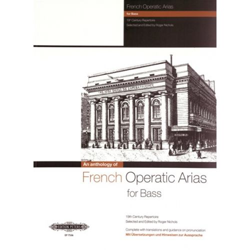 EDITION PETERS FRENCH OPERATIC ARIAS FOR BASS - 19TH CENTURY REPERTOIRE - VOICE AND PIANO (PER 10 MINIMUM)
