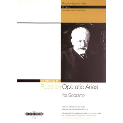EDITION PETERS RUSSIAN OPERATIC ARIAS - SOPRANO AND PIANO