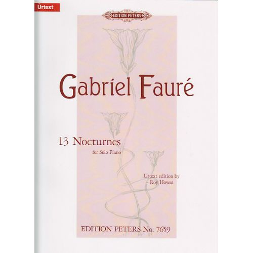EDITION PETERS FAURE G. - 13 NOCTURNES - PIANO