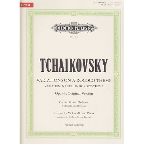 EDITION PETERS TCHAIKOVSKY P.I. - VARIATIONS ON A ROCOCO THEME OP.33 - VIOLONCELLE