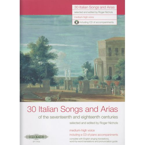 EDITION PETERS 30 ITALIAN SONGS AND ARIAS + CD (VOIX MOYENNE OU HAUTE / PIANO)