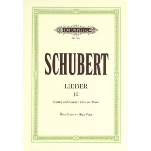 EDITION PETERS SCHUBERT FRANZ - SONGS VOL.3: 45 SONGS - VOICE AND PIANO (PER 10 MINIMUM)
