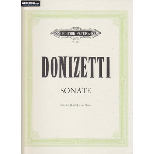 EDITION PETERS DONIZETTI GAETANO - SONATE - VIOLON (FLUTE) ET HARPE