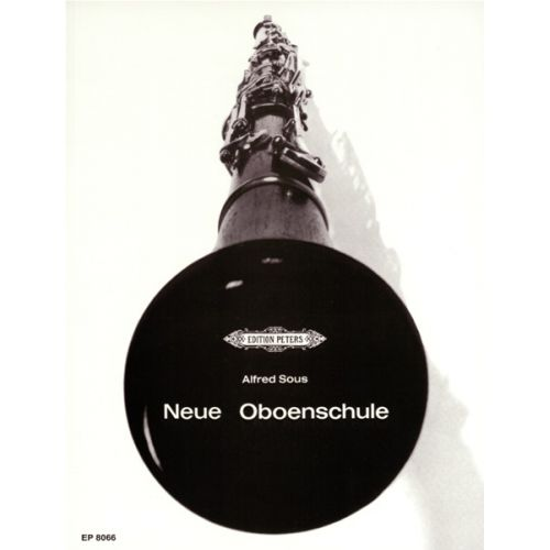 EDITION PETERS SOUS ALFRED - NEW OBOE METHOD (NEUE OBOENSCHULE) - OBOE