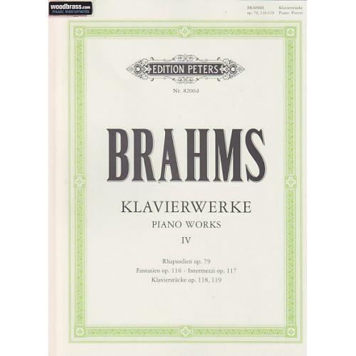 EDITION PETERS BRAHMS J. - KLAVIERWERKE VOL 4 (OP. 79 / 116 - 119)