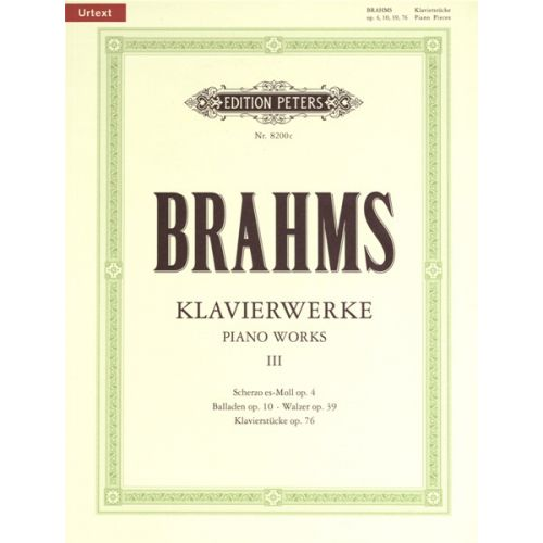 EDITION PETERS BRAHMS JOHANNES - PIANO WORKS VOL.3: COLLECTED SHORTER PIECES - PIANO
