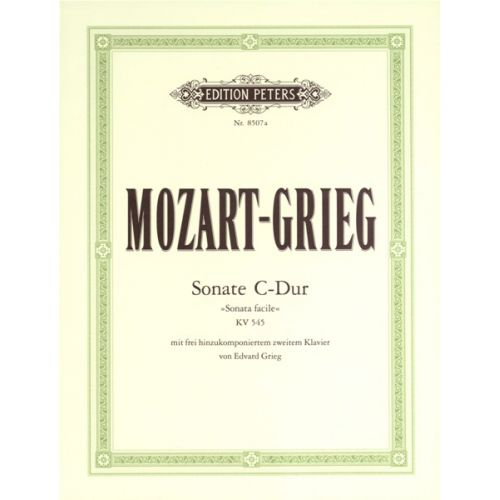 EDITION PETERS MOZART WOLFGANG AMADEUS / GRIEG EDVARD - SONATA IN C MAJOR 'SONATA FACILE' K545 - PIANO 4 HANDS