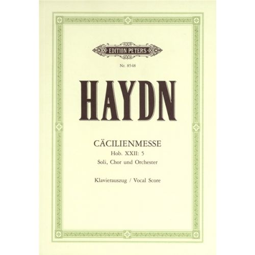 EDITION PETERS HAYDN JOSEPH - MISSA CELLENSIS/CECILIA MASS HOB.XXII/5 - MIXED CHOIR (PAR 10 MINIMUM)