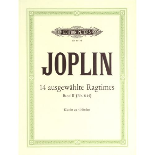 EDITION PETERS JOPLIN SCOTT - 14 SELECTED RAGTIMES VOL 2 - PIANO 4 HANDS