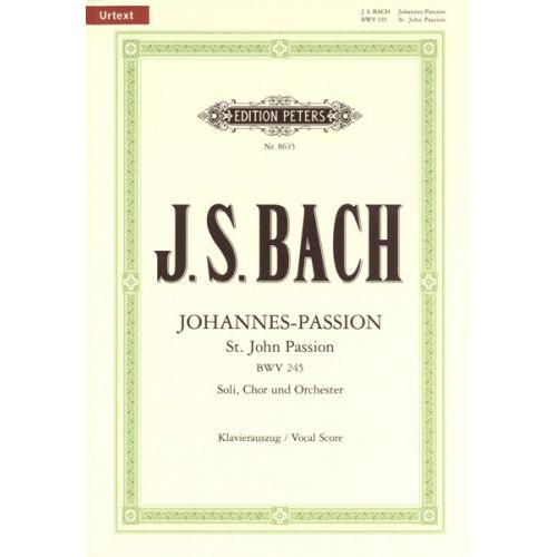 EDITION PETERS BACH JOHANN SEBASTIAN - ST. JOHN PASSION BWV 245 - MIXED CHOIR (PAR 10 MINIMUM)