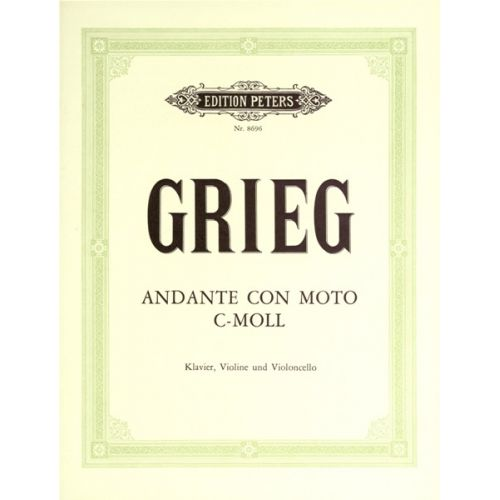 EDITION PETERS GRIEG EDVARD - ANDANTE CON MOTO IN C MINOR - PIANO TRIOS