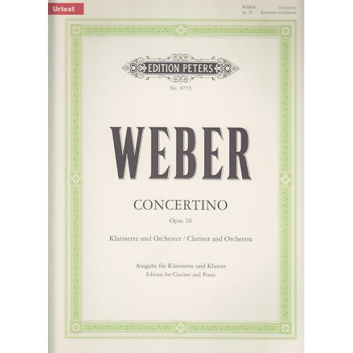 EDITION PETERS WEBER C.M.VON - CONCERTO OP.26 - CLARINETTE