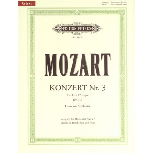 EDITION PETERS MOZART WOLFGANG AMADEUS - HORN CONCERTO NO.3 IN E FLAT K.447 - HORN AND PIANO