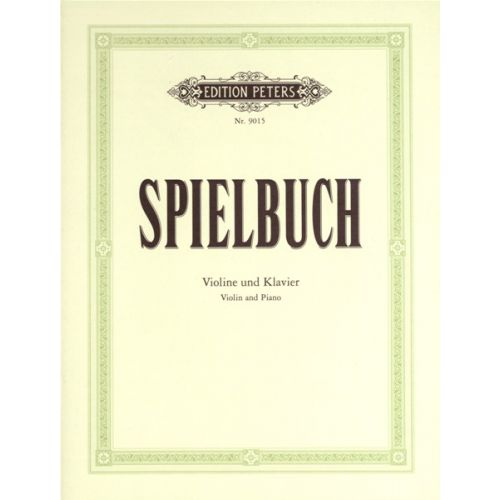 EDITION PETERS SPIELBUCH' - VIOLIN AND PIANO