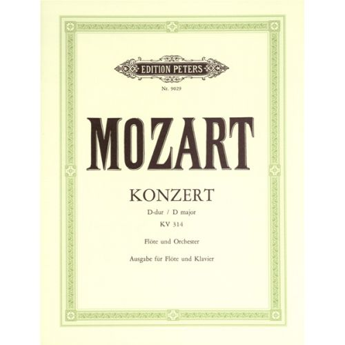 EDITION PETERS MOZART WOLFGANG AMADEUS - FLUTE CONCERTO NO.2 IN D, WITH CADENZAS K.314 - FLUTE AND PIANO