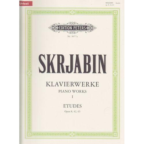 EDITION PETERS SKRJABIN - KLAVIERWERKE I - ETUDES OP.8, 42, 65 - PIANO