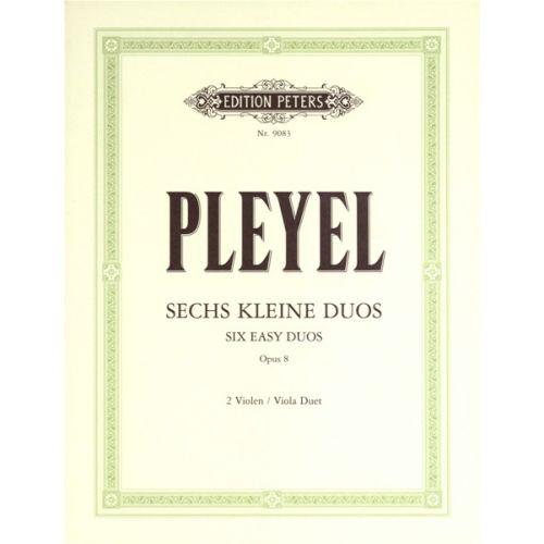 EDITION PETERS PLEYEL IGNAZ JOSEPH - 6 EASY DUOS OP.8 - VIOLA ENSEMBLE