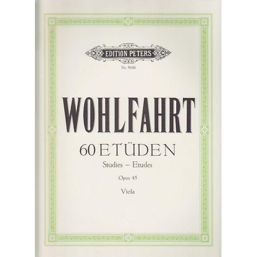 EDITION PETERS WOHLFAHRT - 60 ETUDES OP.45 POUR ALTO