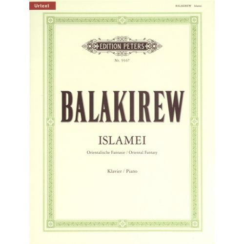 EDITION PETERS BALAKIREV MILY ALEXEYEVICH - ISLAMEI - PIANO