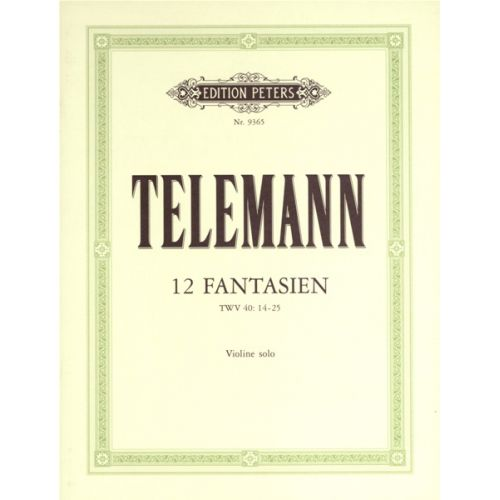 EDITION PETERS TELEMANN GEORG PHILIPP - 12 FANTASIAS FOR VIOLIN WITHOUT BASS - VIOLIN