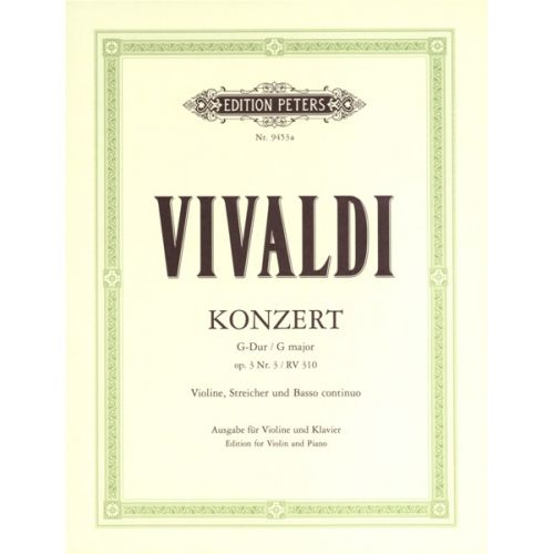 EDITION PETERS VIVALDI ANTONIO - CONCERTO IN G OP.3 NO.3, RV 310 - VIOLIN AND PIANO