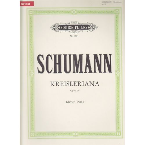 EDITION PETERS SCHUMANN R. - KREISLERIANA OP.16. - PIANO