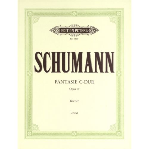 EDITION PETERS SCHUMANN ROBERT - FANTASIE IN C OP.17 - PIANO