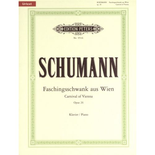 EDITION PETERS SCHUMANN ROBERT - CARNIVAL OF VIENNA OP.26 - PIANO