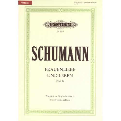 EDITION PETERS SCHUMANN ROBERT - FRAUENLIEBE UND LEBEN OP.42 - VOICE AND PIANO (PER 10 MINIMUM)