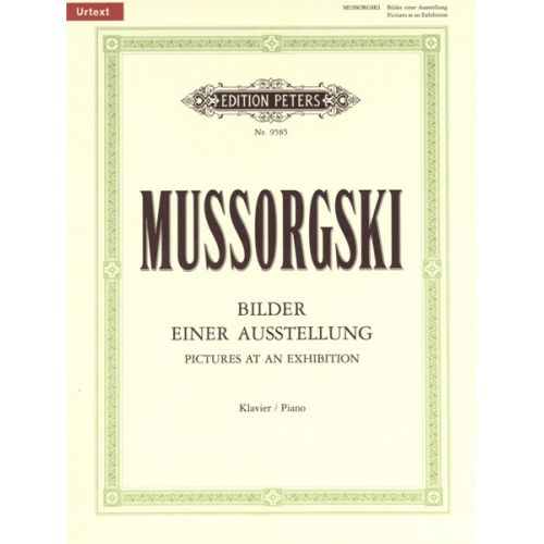 EDITION PETERS MUSSORGSKY MODEST - PICTURES AT AN EXHIBITION - PIANO