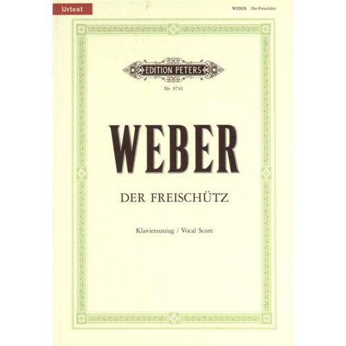 EDITION PETERS WEBER CARL MARIA VON - DER FREISCHÜTZ - VOICE AND PIANO (PER 10 MINIMUM)
