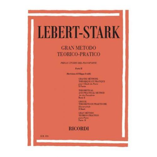RICORDI LEBERT/STARK - GRAN METODO TEORICO-PRATICO PER LO STUDIO DEL PIANOFORTE.