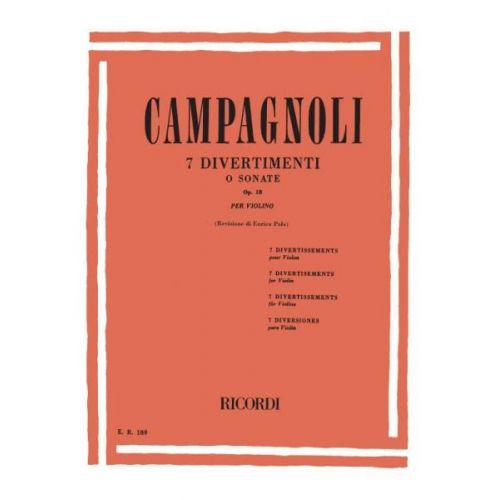 RICORDI CAMPAGNOLI B. - 7 DIVERTIMENTI O SONATE OP.18 - VIOLON