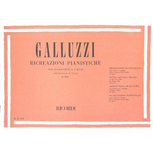 RICORDI GALLUZZI G. - RICREAZIONI PIANISTICHE II - SERIE 10 PEZZI - PIANO 4 MAINS