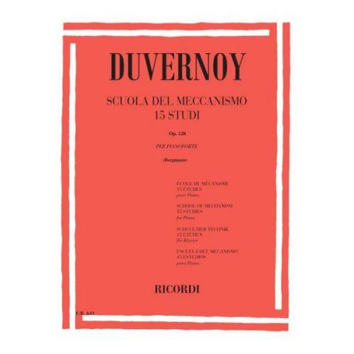 RICORDI DUVERNOY J. B. - SCUOLA DEL MECCANISMO - 15 STUDI OP.120 - PIANO