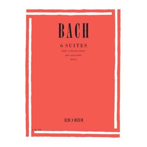 RICORDI BACH J.S. - 6 SUITES PER VIOLINO SOLO BWV 1007-1012 - VIOLON