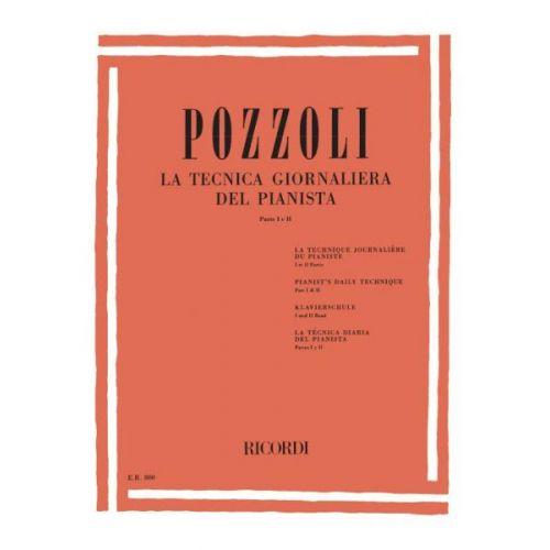 RICORDI POZZOLI E. - TECNICA GIORNALIERA DEL PIANISTA PARTE I E II - PIANO