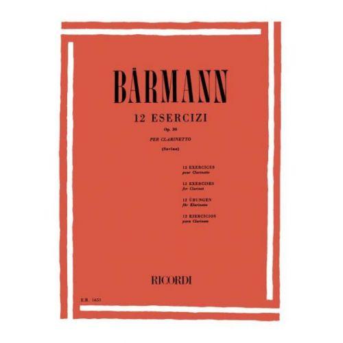 RICORDI BAERMANN J.H. - 12 ESERCIZI OP. 30 - CLARINETTE