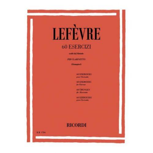 RICORDI LEFEVRE J.X. - 60 ESERCIZI (SCELTI DAL METODO) - CLARINETTE