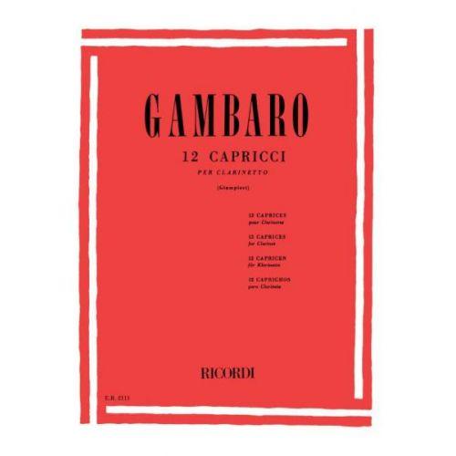 RICORDI GAMBARO G.B. - 12 CAPRICCI - CLARINETTE
