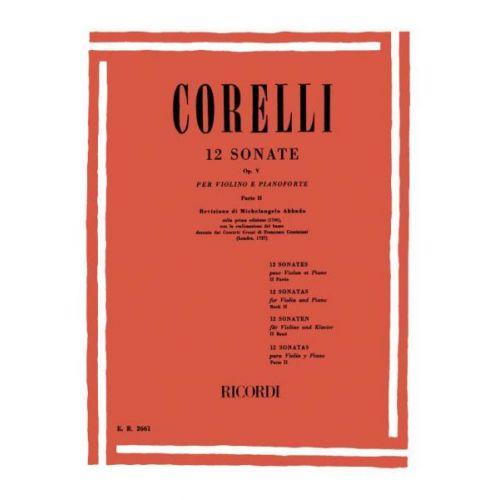 RICORDI CORELLI A. - 12 SONATE OP. V PARTE II - VIOLON ET PIANO