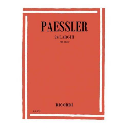 RICORDI PAESSLER C. - 24 LARGHI - HAUTBOIS