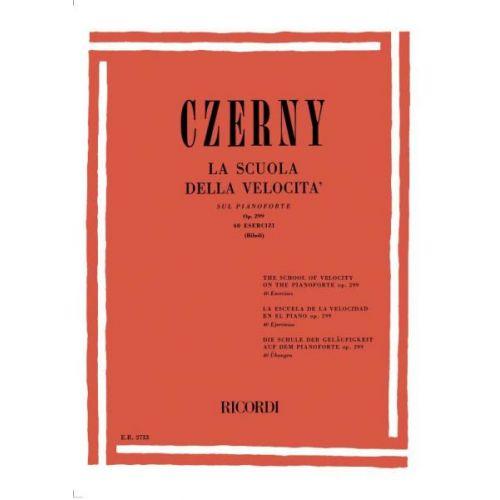 RICORDI CZERNY C. - SCUOLA DELLA VELOCITA' SUL PIANOFORTE 40 ESERCIZI OP.299 - PIANO